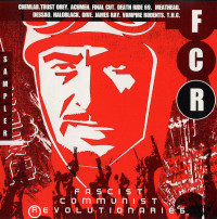 Various - Fascist Communist (R)evolutionaries CD