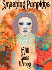 The Smashing Pumpkins - If All Goes Wrong 2DVD