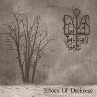 Echoes Therein Gale - Echoes Of Darkness CDR