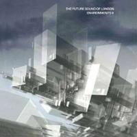 Future Sound Of London - Environments Vol. 2 CD
