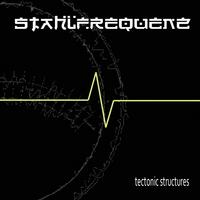 Stahlfrequenz - Tectonical Structures CD