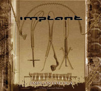Implant - Implantology (Limited Edition) 2CD