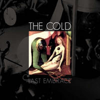 The Cold - Last Embrace CD