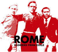 Rome - Flowers From Exile CD
