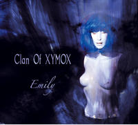 Clan Of Xymox - Emily MCD