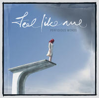 Perfidious Words - Feel Like Me CD + DVD