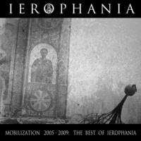 Ierophania - Mobilization 2005-2009: The Best Of CDR