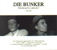 Die Bunker - Peut-etre.../Dreams Are Not Free 2CD