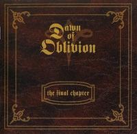 Dawn Of Oblivion - The Final Chapter CD