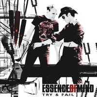Essence Of Mind - Try And Fail CD