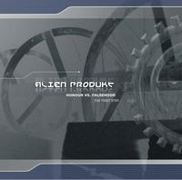 Alien Produkt - Honour Vs. Falsehood - The First Step MCD