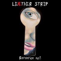 Leaether Strip - Retention Vol. 3 2CD