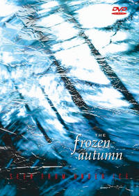 The Frozen Autumn - Seen From Under Ice 2DVD