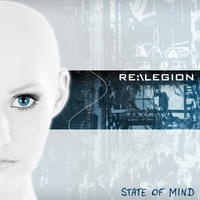 Re-Legion - State Of Mind CD