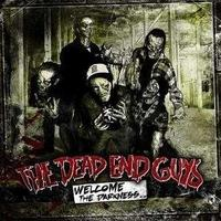 Dead End Guys - Welcome The Darkness CD
