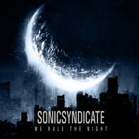 Sonic Syndicate - We Rule The Night (Limited Edition) CD + DVD