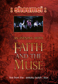 Faith And The Muse - Shoumei DVD