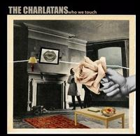 The Charlatans - Who We Touch (Limited Edition) 2CD