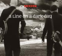 Ikon - A Line On A Dark Day DVD