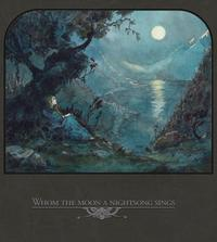 Various - Whom The Moon A Nightsong Sings 2CD