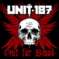 Unit 187 - Out For Blood CD