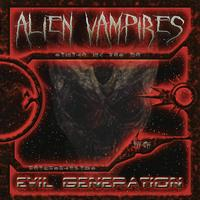 Alien Vampires - Evil Generation CD