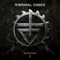 Terminal Choice - Black Journey 1 2CD