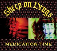 Sheep On Drugs - Medication Time CD