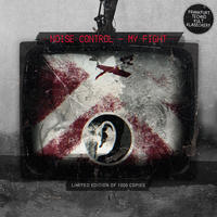 Noise Control - My Fight MCD
