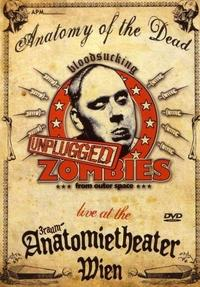 Bloodsucking Zombies From Outer Space - Anatomy Of the Dead (Live Unplugged) DVD