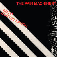 The Pain Machinery - Auto Surveillance CD