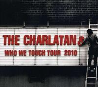 The Charlatans - Who We Touch Tour 2010: Brixton 3CD