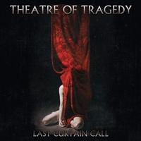 Theatre Of Tragedy - Last Curtain Call 2CD
