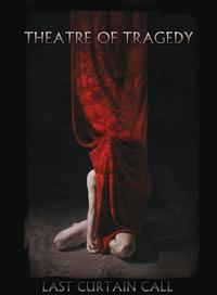 Theatre Of Tragedy - Last Curtain Call (Limited Edition) DVD + CD