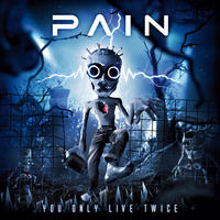 Pain - You Only Live Twice (Limited Edition) 2CD