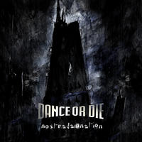 Dance Or Die - Nostradamnation 2CD