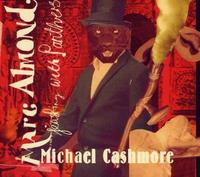 Marc Almond & Michael Cashmore - Feasting With Panthers (Limited Edition) CD