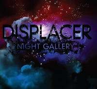 Displacer - Night Gallery CD