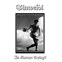 Sinweldi - Is Europe Dying CD