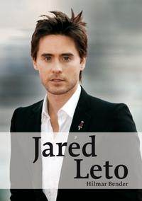 Hilmar Bender - Jared Leto - Der Mysteriöse Superstar Book