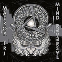Maeror Tri - Mind Reversal CD