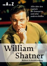 Robert Schnakenberg - William Shatner Von A Bis Z Book