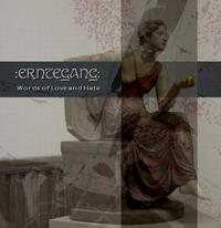 Erntegang - Words Of Love And Hate CDR