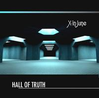 X-In June - Hall Of Truth CD