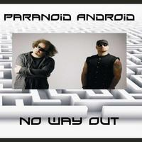 Paranoid Android - No Way Out CD