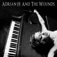 Adrian H And The Wounds - Adrian H And The Wounds CD