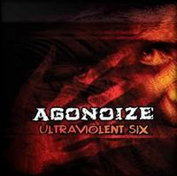 Agonoize - Ultraviolent Six (Picture-Disc) MLP