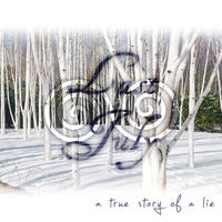 Last July - A True Story Of A Lie CD