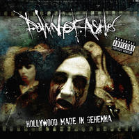 Dawn Of Ashes - Hollywood Made In Gehenna CD