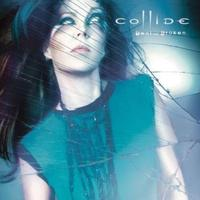 Collide - Bent And Broken CD
